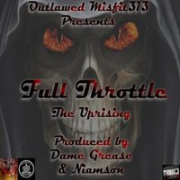 Full Throttle — Outlawed Misfit313