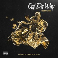 Out da Way — Fusway Jones