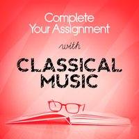 Complete Your Assignment with Classical Music — Эрик Сати