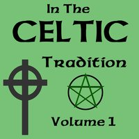 In The Celtic Tradition Vol 1 — сборник