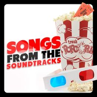 Songs from the Soundtracks — Best Movie Soundtracks, Best Movie Soundtracks|Soundtrack|Soundtrack/Cast Album