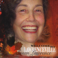 Welcome to Lawrenceville — Susan Lawrence