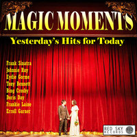 Magic Moments - Yesterday's Hits for Today — Original Broadway Cast