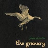 The Granary — Julie London