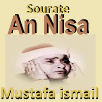 Sourate An Nisa — Mustafa İsmail