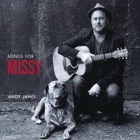 Songs for Missy — Andy James