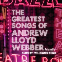 The Greatest Songs Of Andrew Lloyd Webber — сборник