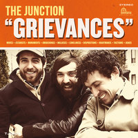 Grievances — The Junction