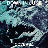 Covers...Death in June — Down In June