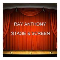 Stage & Screen — Ray Anthony