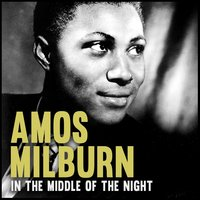 In the Middle of the Night — Amos Milburn