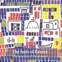 The Taste of Greece / Instrumentals of Greek music — сборник