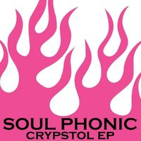 Crypstol EP — Soul Phonic
