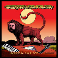 A Time And A Place — Emerson, Lake & Palmer