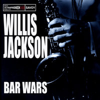 Bar Wars — Willis Jackson