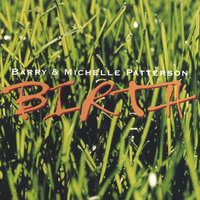 Birth — Barry and Michelle Patterson, Barry & Michelle Patterson