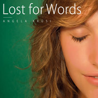 Lost for Words — Angela Krüsi