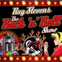 The Rock 'N' Roll Show — Ray Stevens