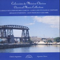 La Boca (Buenos Aires) And Its Classical Composers — сборник