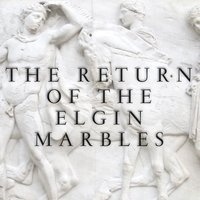 The Return of the Elgin Marbles — сборник