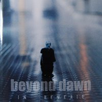 In Reverie — Beyond Dawn