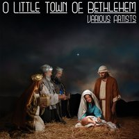 O Little Town Of Bethlehem — сборник