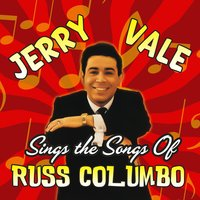 Jerry Vale Sings the Songs of Russ Columbo — Jerry Vale