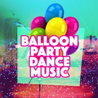 Balloon Party Dance Music — Party Musik DJ