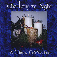 The Longest Night: A Winter Celebration — John McGaha