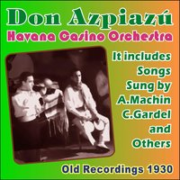 Old Recordings 1930 — Don Azpiazu