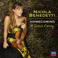 Homecoming - A Scottish Fantasy — Nicola Benedetti, BBC Scottish Symphony Orchestra, Rory MacDonald