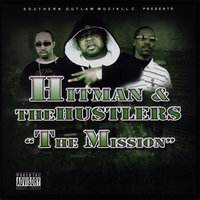 The Mission — Hitman & The Hustlers