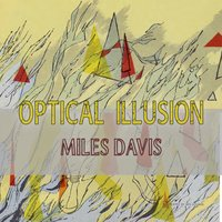 Optical Illusion — Miles Davis