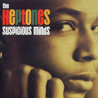 Suspicious Minds — The Heptones