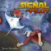 You're Not Alone — Signal for Pilot