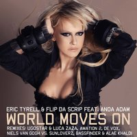 World Moves On — Anda Adam, Eric Tyrell, Flip Da Scrip