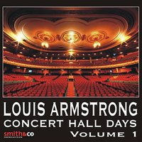 Concert Hall Days, Volume 1 — Louis Armstrong
