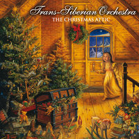 The Christmas Attic — Trans-Siberian Orchestra