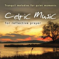 Celtic Music for Reflective Prayer — Kevin Mayhew Ltd