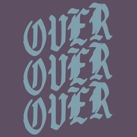 Over over Over — CFX Project