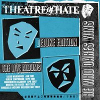 The Live Albums — Theatre Of Hate