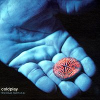 The Blue Room — Coldplay