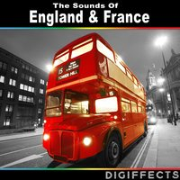 The Sounds of England & France — Digiffects Sound Effects Library