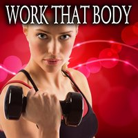 Work That Body — сборник