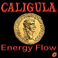 Caligula — Energy Flow