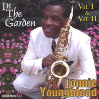 In The Garden Vol. I & II — Lonnie Youngblood