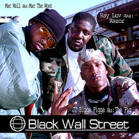 Black Wall Street — JT The Bigga Figga, Mac Mall, Ray Luv