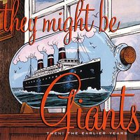 Then: The Earlier Years — They Might Be Giants