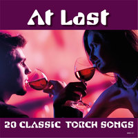 At Last - 20 Classic Torch Songs — Edith Piaf
