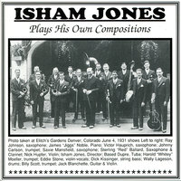 Plays His Own Compositions — Isham Jones
